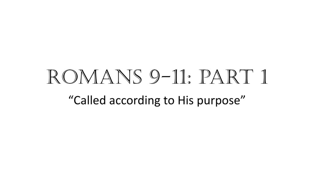 called according to his purpose ppt download