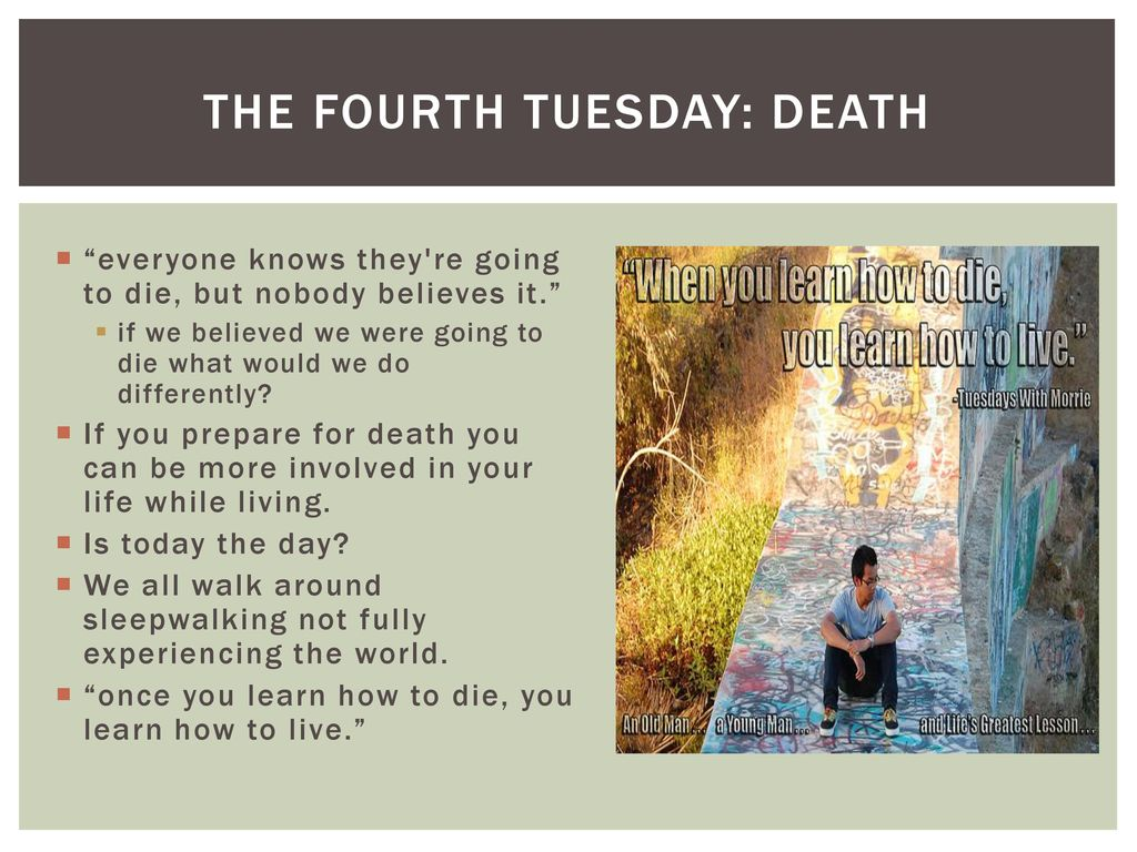 tuesdays with morrie the fourth tuesday
