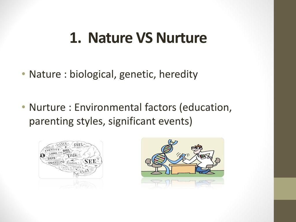 examples of nature vs nurture traits