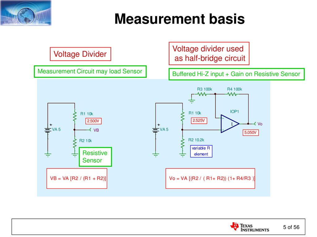 Sensors And The Analog Interface Ppt Download Simple Voltage Divider Circuit Measurement Basis Used