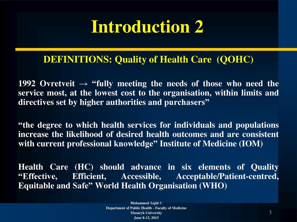 Quality of health care I – (Definition, general information