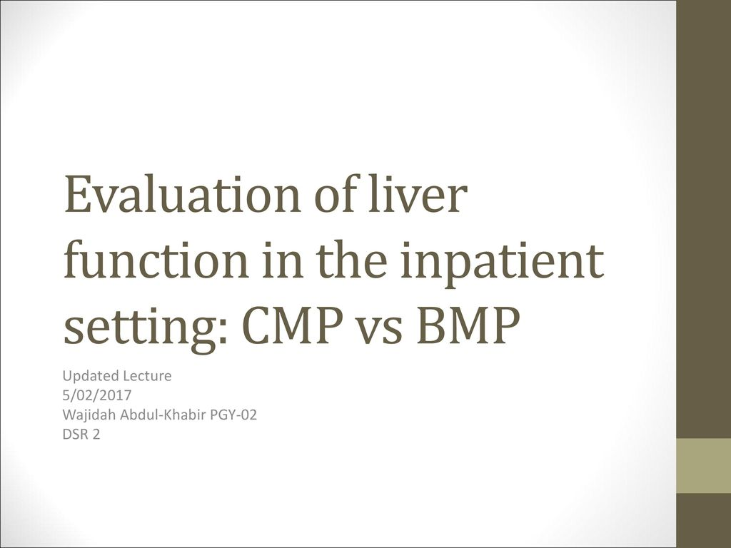 Evaluation of liver function in the inpatient setting: CMP