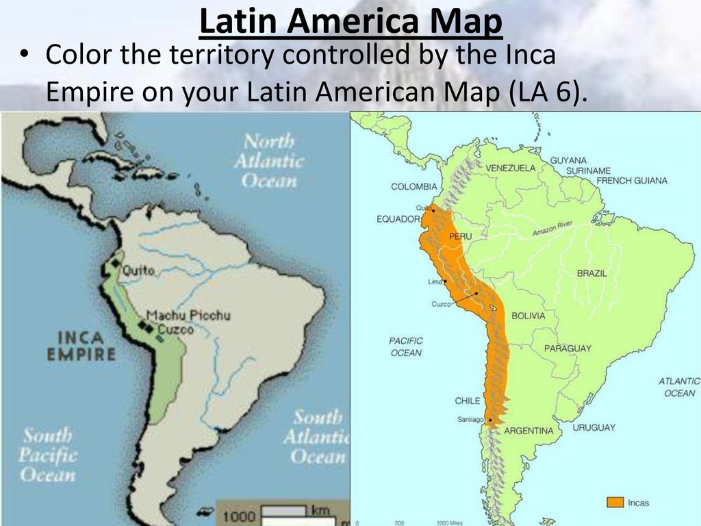 Inca Empire On World Map.Warm Up 15 Create A Kwl Chart About The Inca Write At Least Three