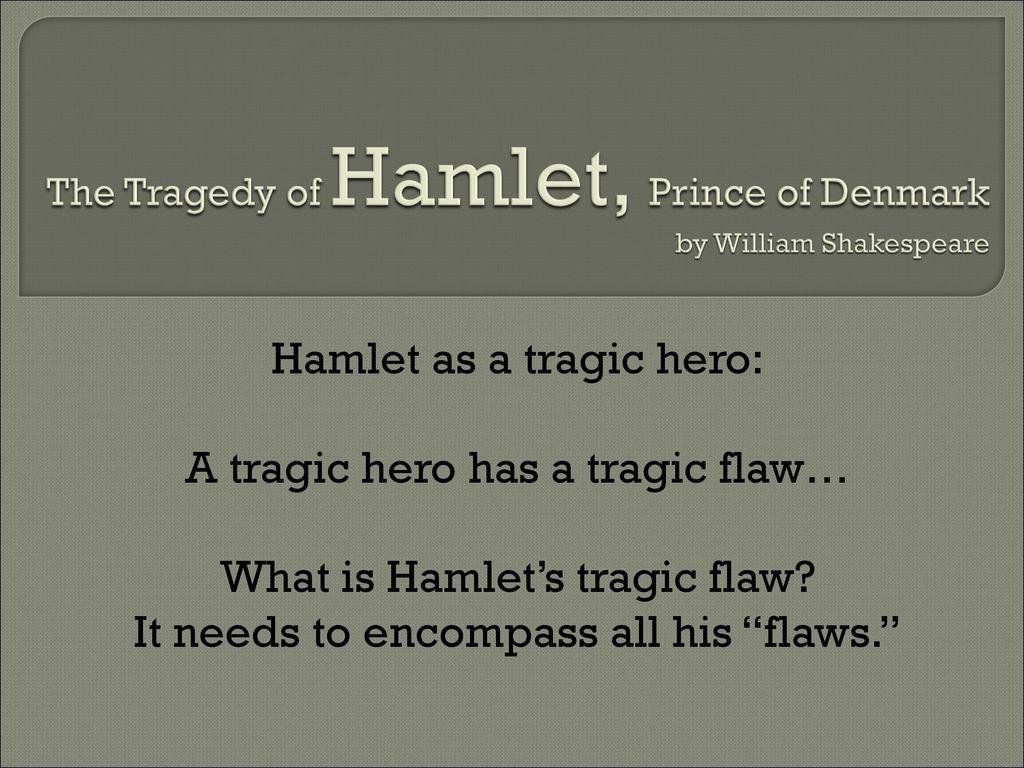 how is hamlet a tragic hero