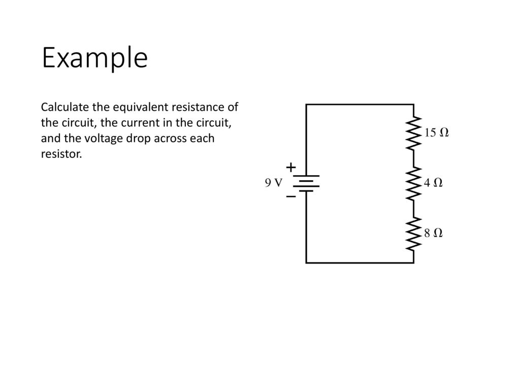 Circuits Ap Physics Ppt Download Square Circuit Equivalent Resistance Of Resistor 16 Example Calculate The Current In And Voltage Drop Across Each