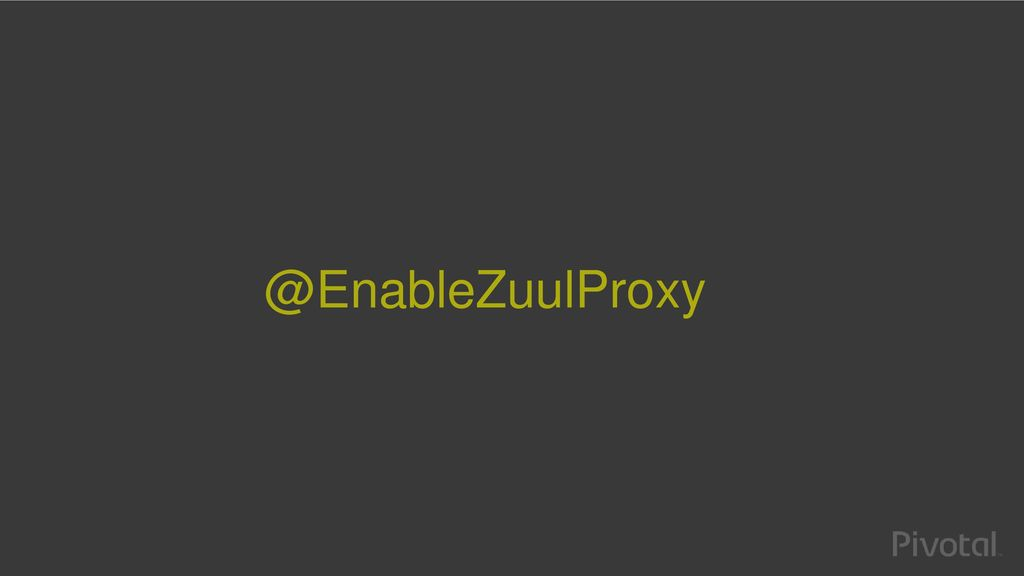 Configuring and customizing the Zuul API gateway - ppt download