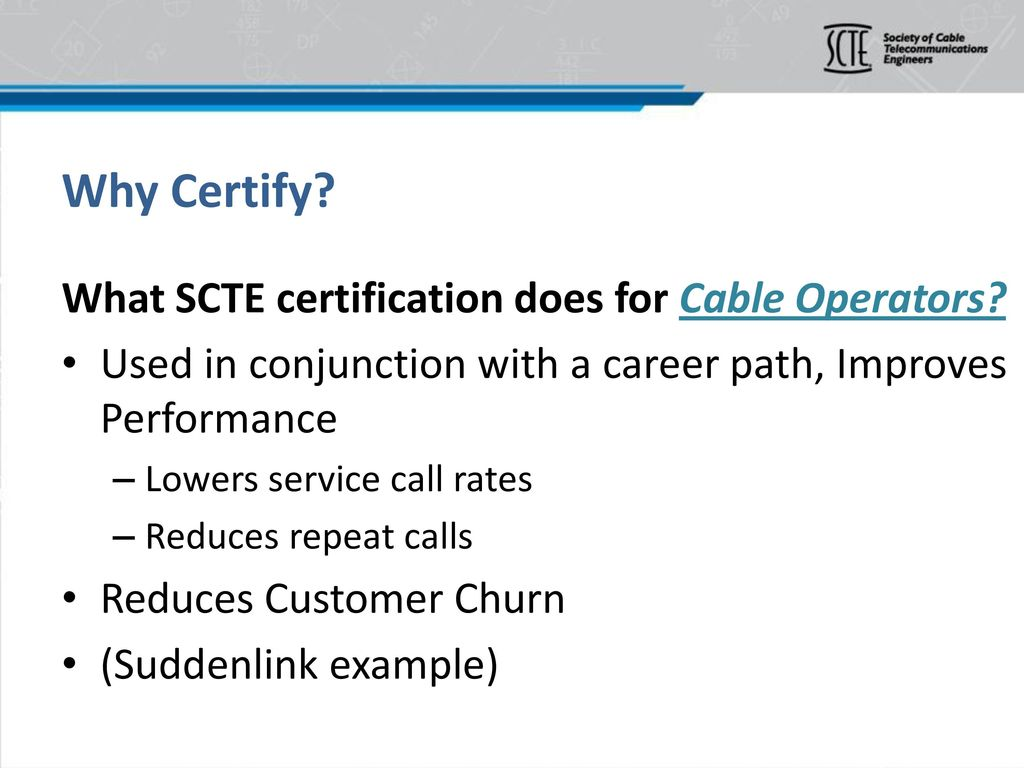 Scte Certification Overview Ppt Download Suddenlink Wiring Diagram 8 Why Certify