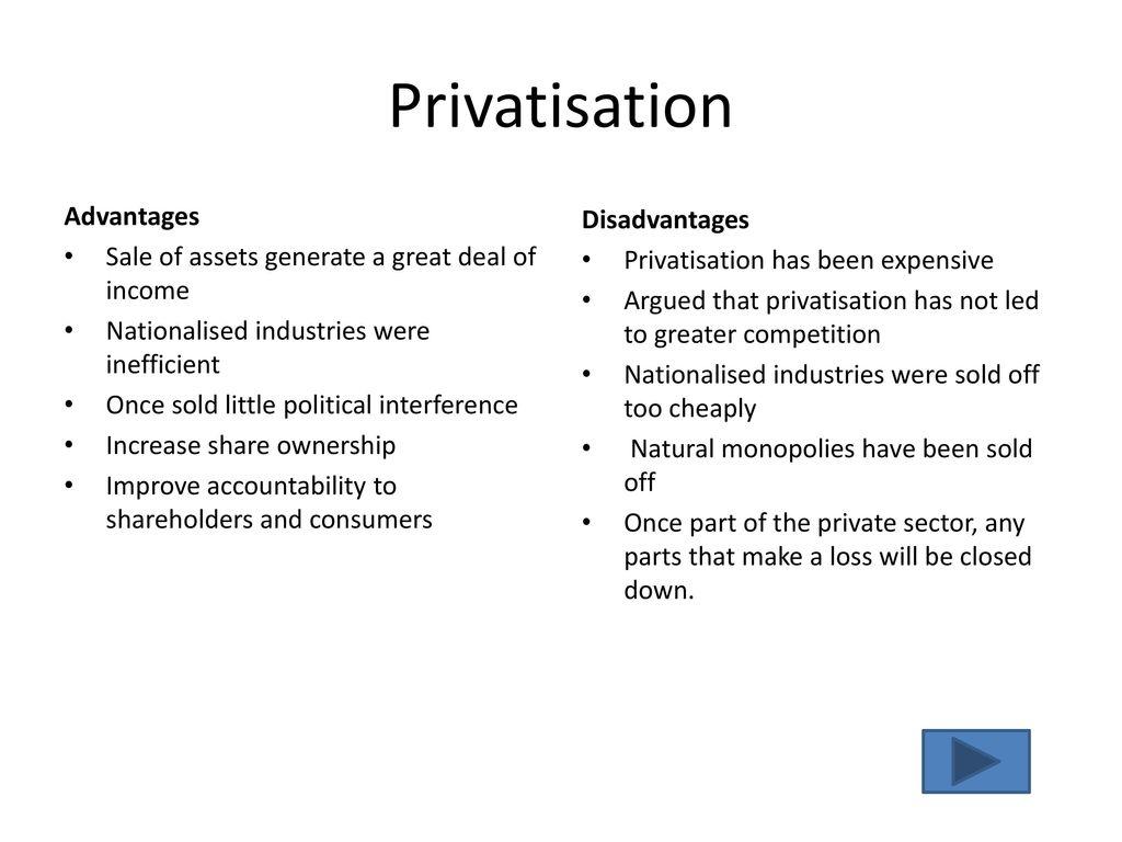 Nationalisation vs privatisation advantages and disadvantages