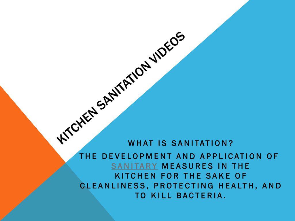 Kitchen sanitation videos - ppt download