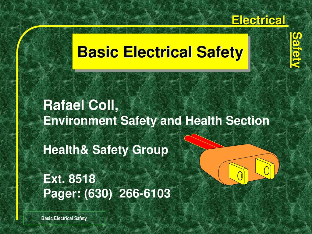 Electrical Safety Group. How to get a group of admission for electrical safety 10