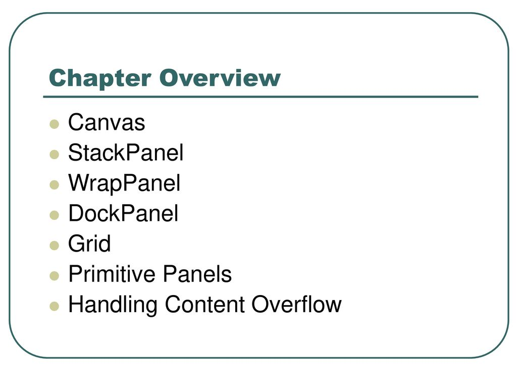 2 Chapter Overview Canvas StackPanel