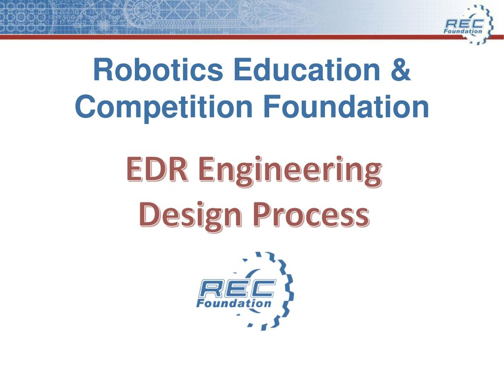 Robotics Education Competition Foundation Ppt Download