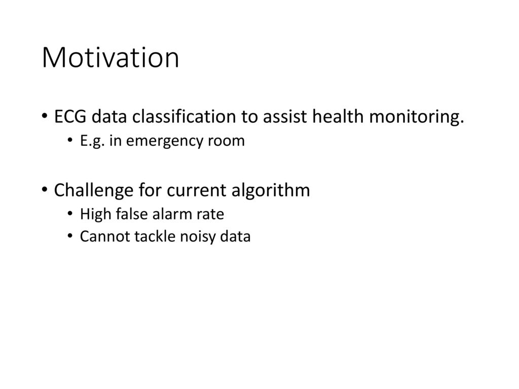 ECG data classification with deep learning tools - ppt download