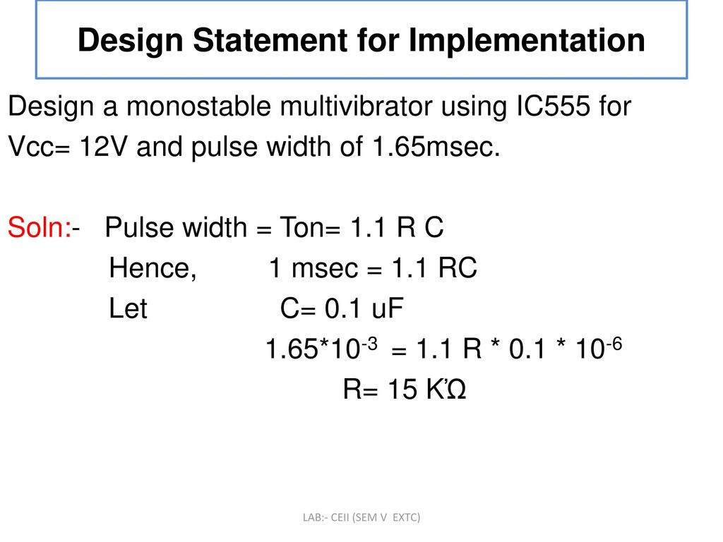 To Design And Implement Monostable Multivibrator Circuit Using Ic Bistable 555 12 Statement For Implementation A Ic555