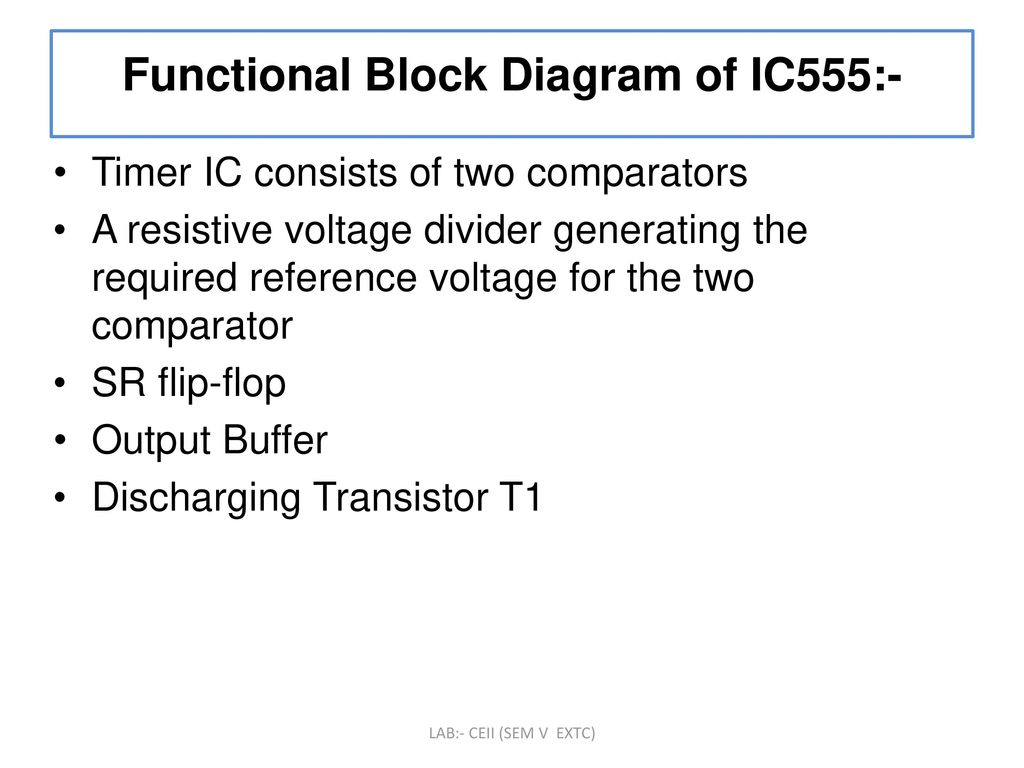 To Design And Implement Monostable Multivibrator Circuit Using Ic Bistable 555 Functional Block Diagram Of Ic555