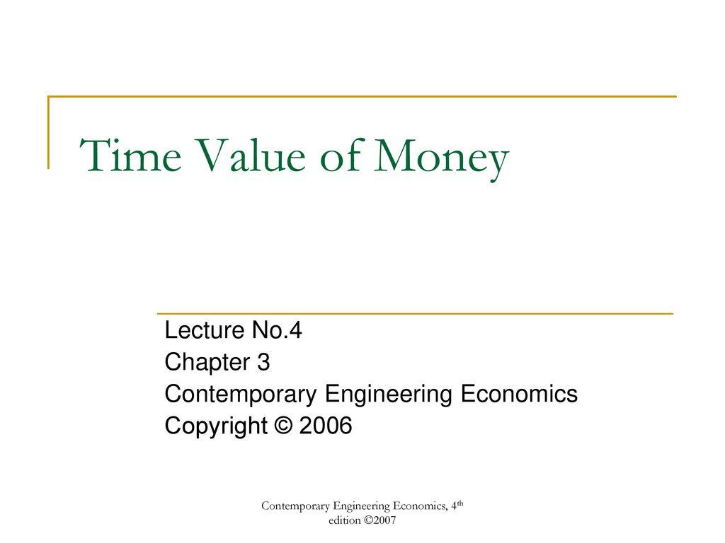 85 Contemporary Engineering Economics, 4th edition ...