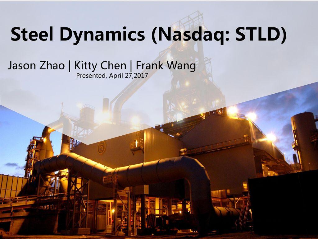 Steel Dynamics (Nasdaq: STLD) - ppt download