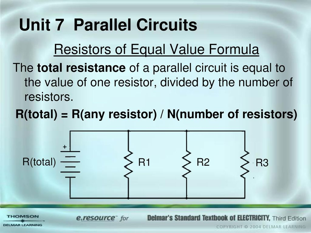 Unit 7 Parallel Circuits Ppt Download Resistor Formula Above We Can Calculate The Total Circuit Resistance
