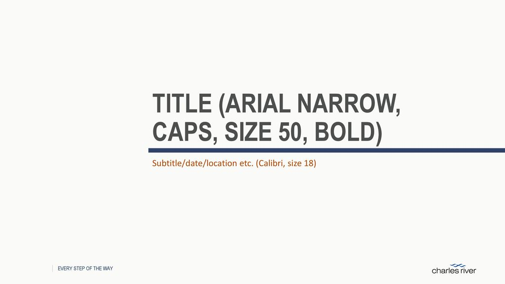 TITLE (Arial narrow, CAPS, size 50, Bold) - ppt download