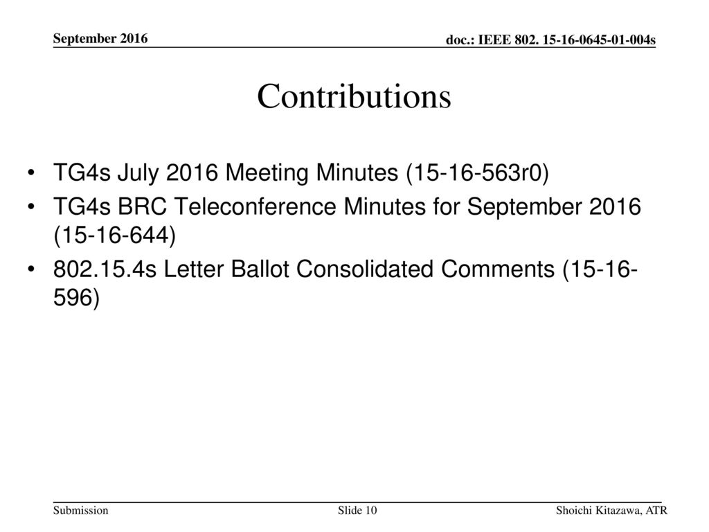 Contributions TG4s July 2016 Meeting Minutes ( r0)
