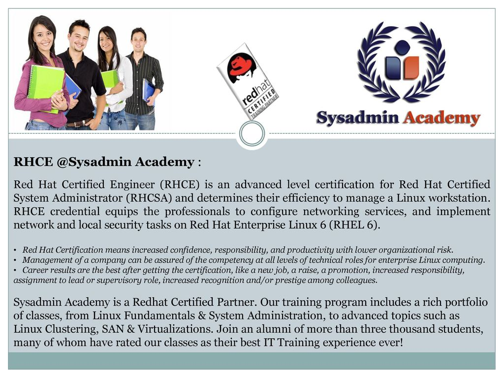 Academy : Red Hat Certified Engineer (RHCE) is an advanced