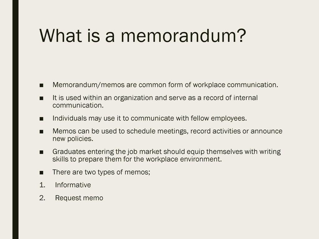 what is a memorandum memorandummemos are common form of workplace communication