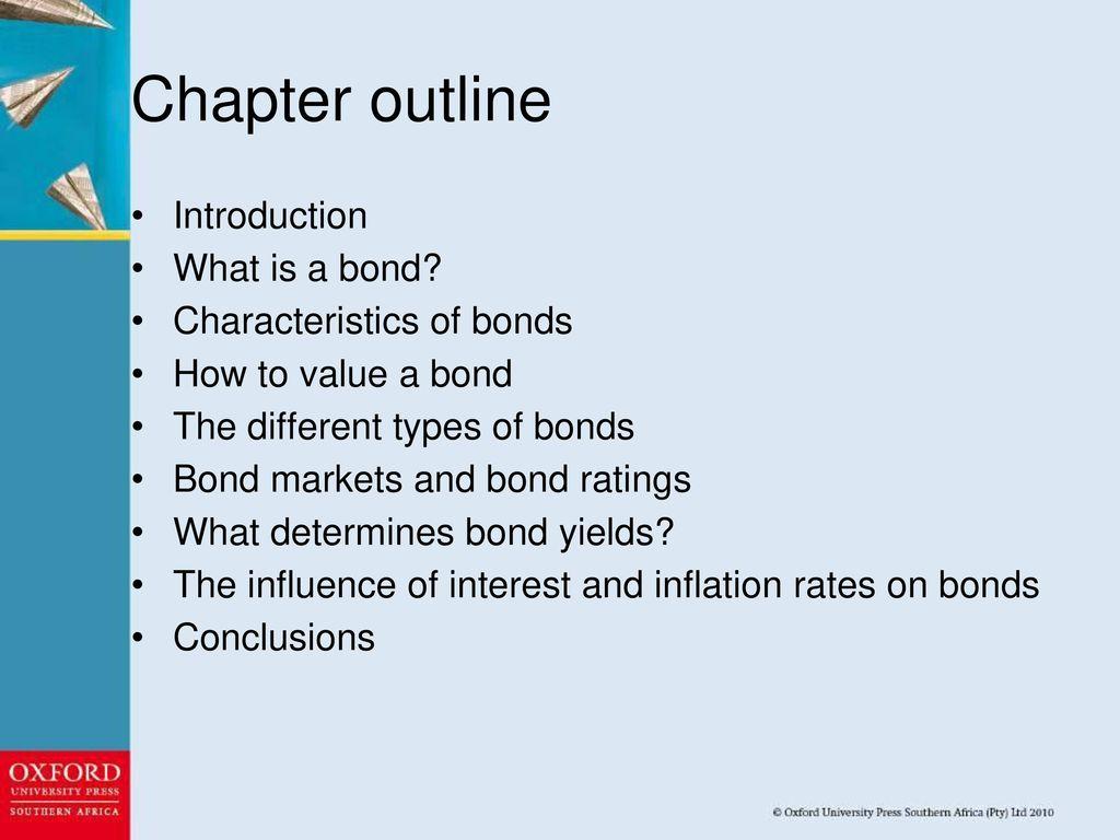 What is a bond Bond market. Types of bonds 58