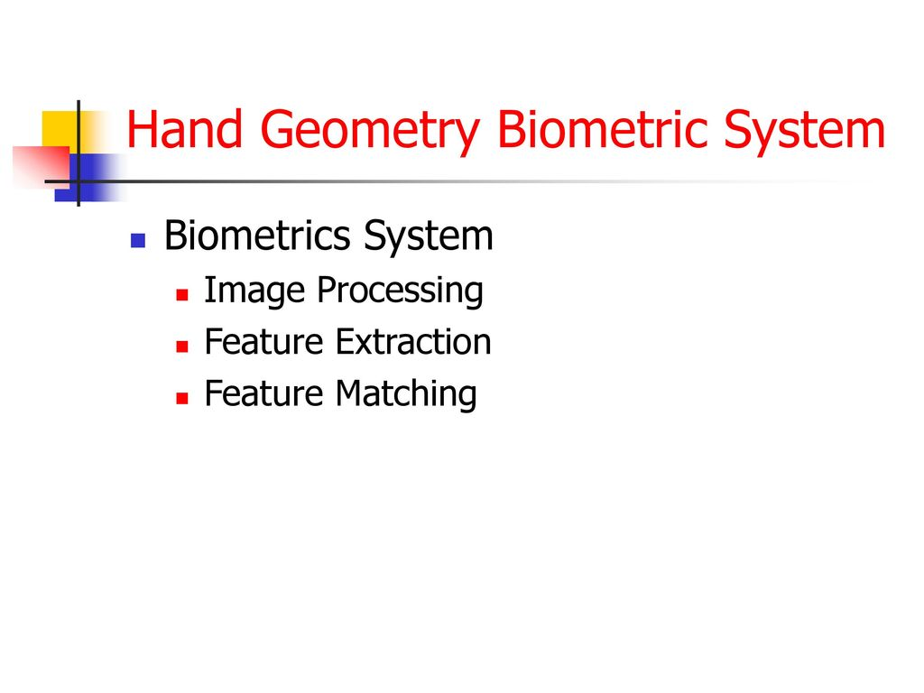 Hand Geometry Recognition - ppt download