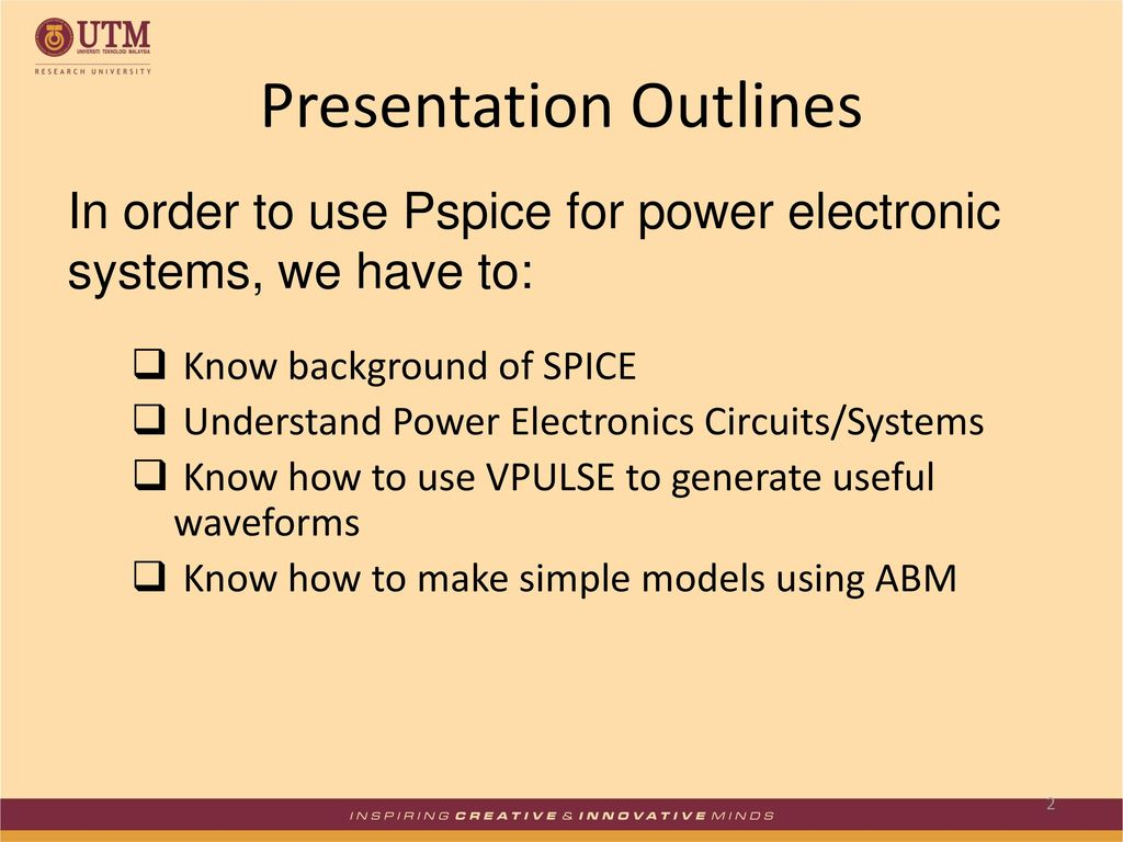Simulation Of Power Electronic Systems Using Pspice Ppt Download Simple Pwm Sg3525 2 Presentation Outlines