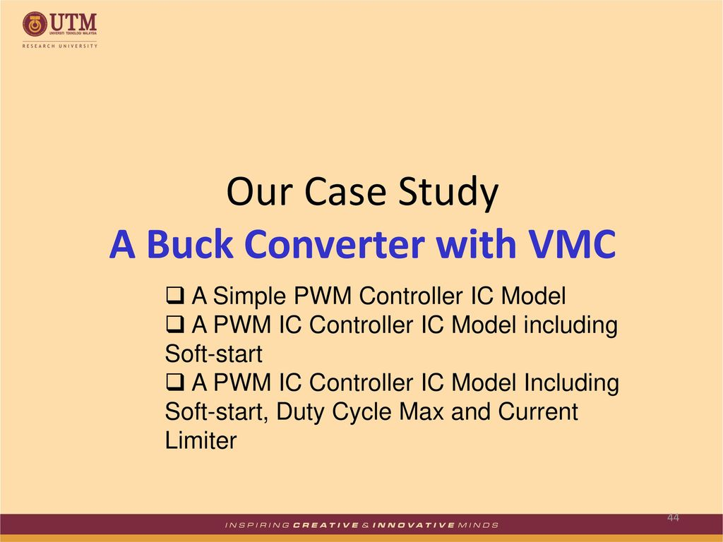 Simulation Of Power Electronic Systems Using Pspice Ppt Download Simple Pwm Sg3525 Our Case Study A Buck Converter With Vmc