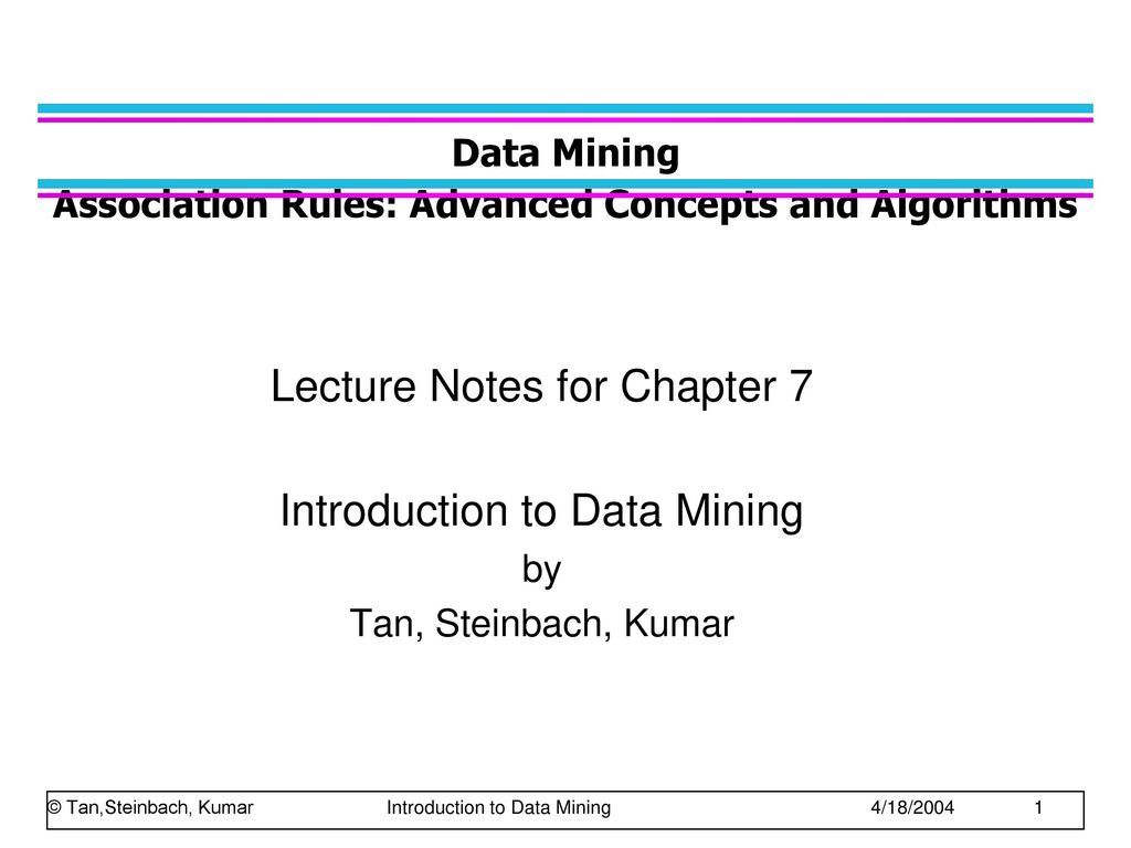 Data Mining Association Rules: Advanced Concepts and