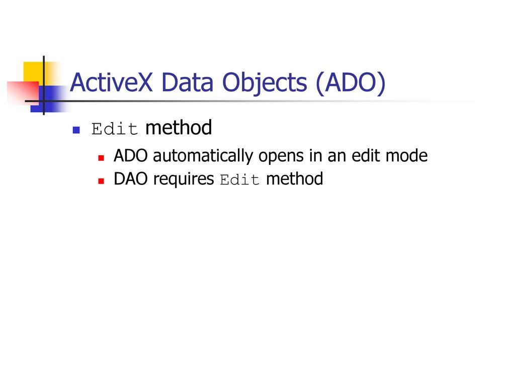 Ado activex data object. Activex data objects (ado) is microsoft's.
