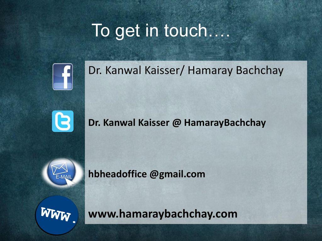 Dr. Kanwal Kaisser/ Hamaray Bachchay