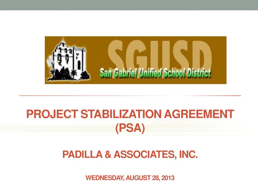 Project Stabilization Agreement Psa Padilla Associates Inc