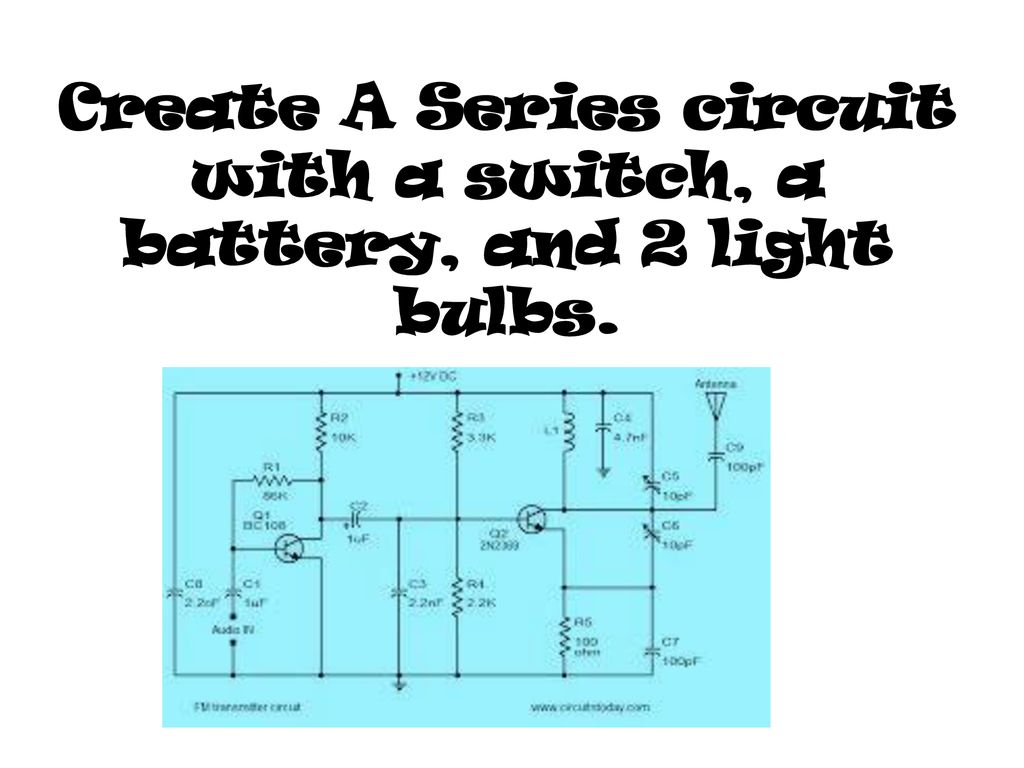 Qq Two Wires Of Equal Length Are Made From The Same Material How Is Electric Circuit With Switch Battery And Lamp A Series 19 Create 2 Light Bulbs