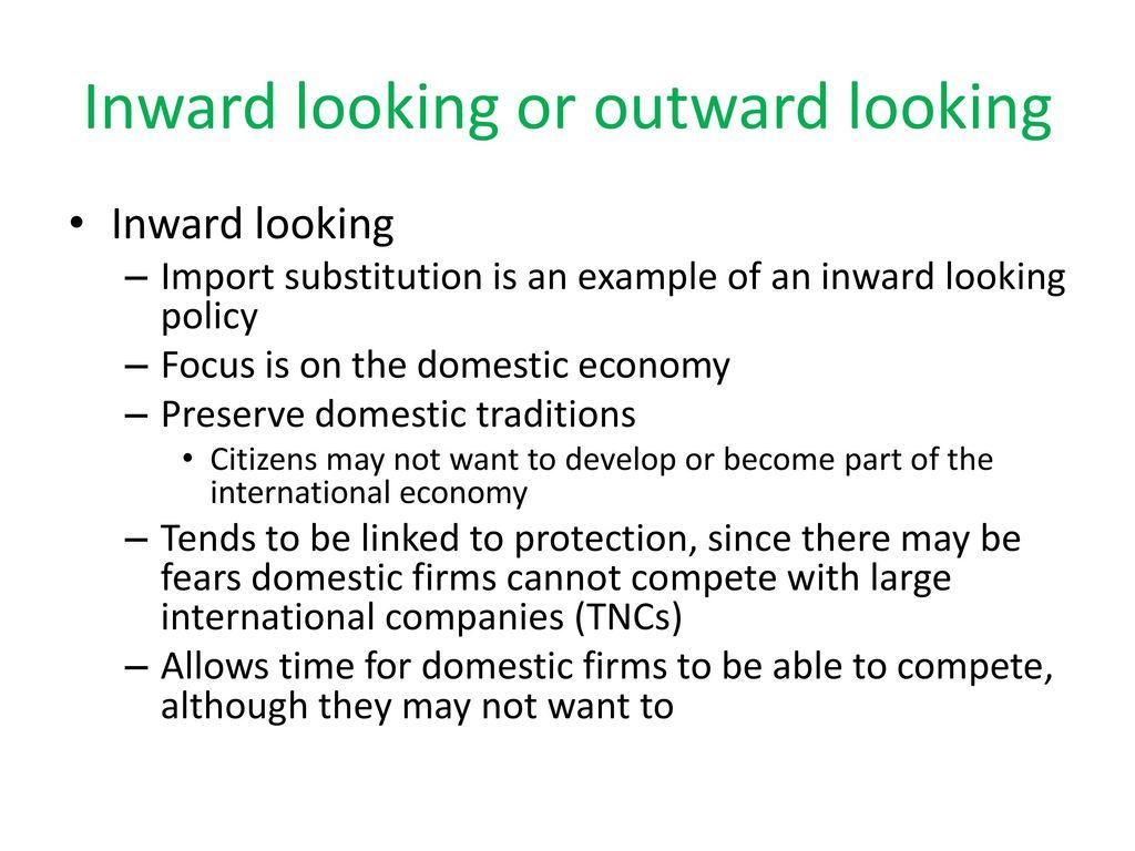 inward looking policy