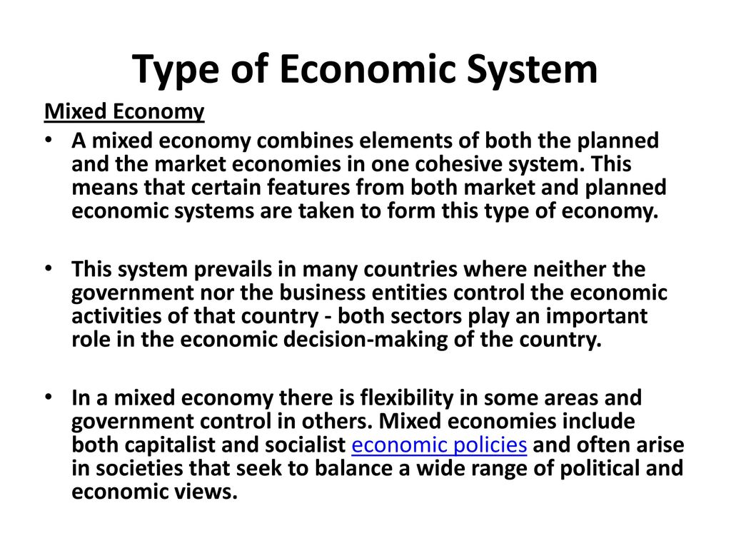 The main features of the mixed economy. its advantages and disadvantages