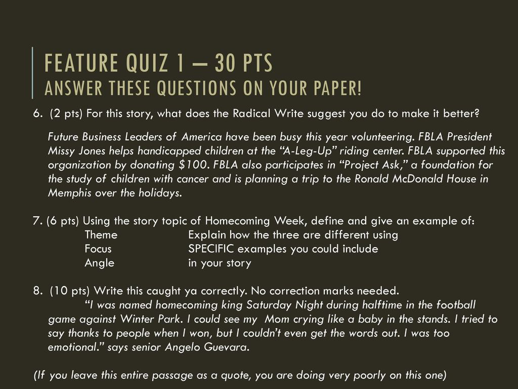 FeATURE Quiz 1 – 30 pts answer these questions on your paper
