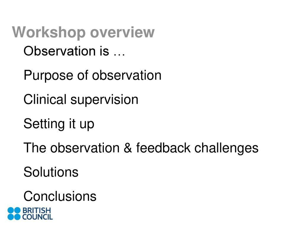 purpose of observation