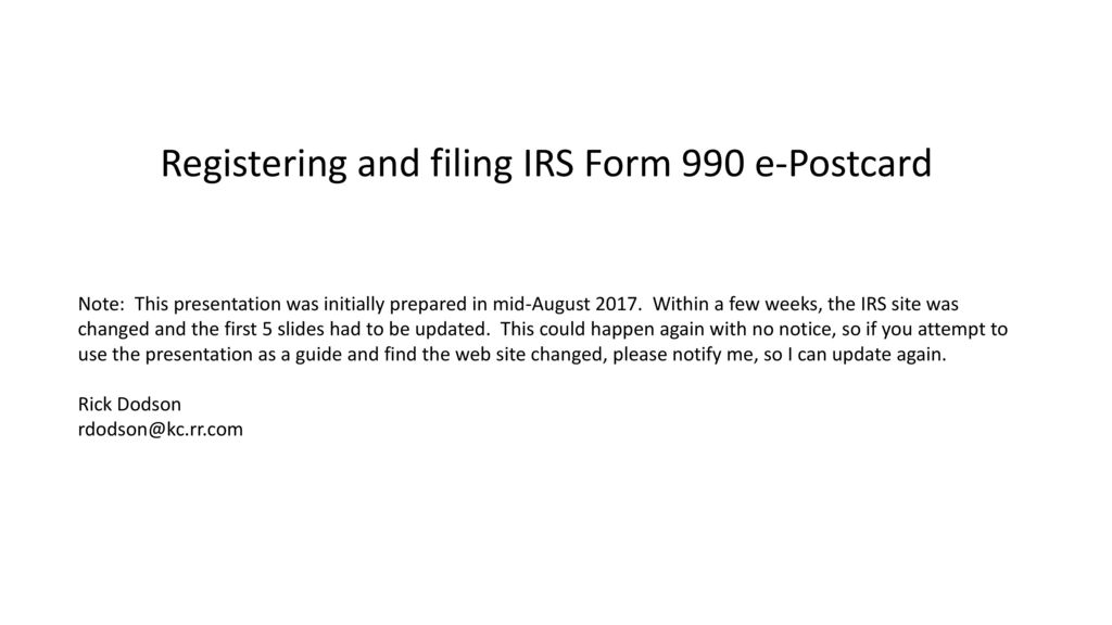 Registering And Filing Irs Form 990 E Postcard Ppt Download