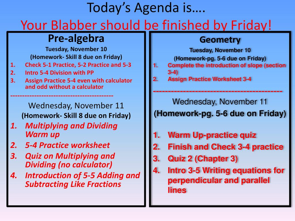 Homework- Sk. 7 due TODAY) (Homework-pg. 3-4 due TODAY) - ppt download