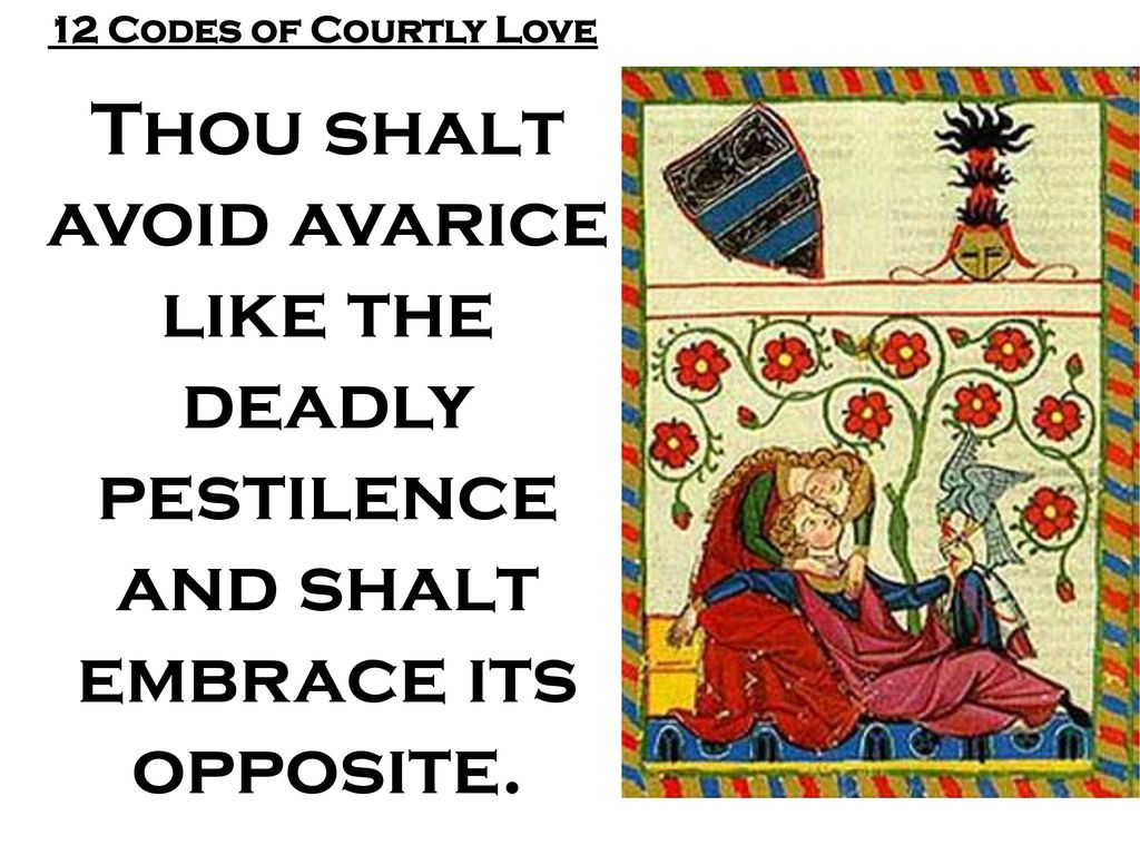 Twelve Rules of Courtly Love - ppt download