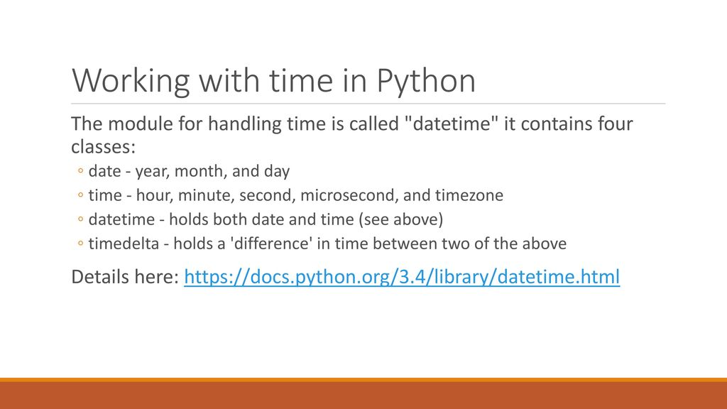 Python – Dates and Times - ppt download