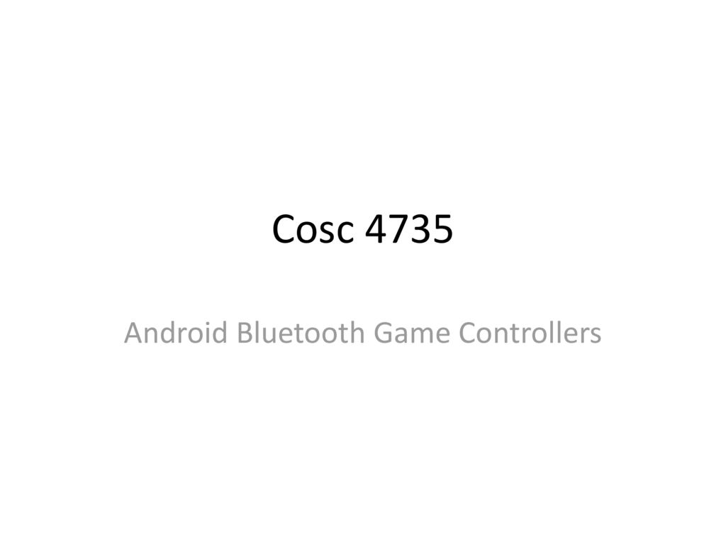 Android Bluetooth Game Controllers - ppt download