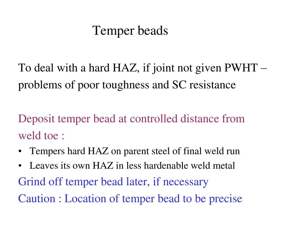 Welding Metallurgy Of Steels Ppt Download Pwht Wiring Diagram Temper Beads To Deal With A Hard Haz If Joint Not Given