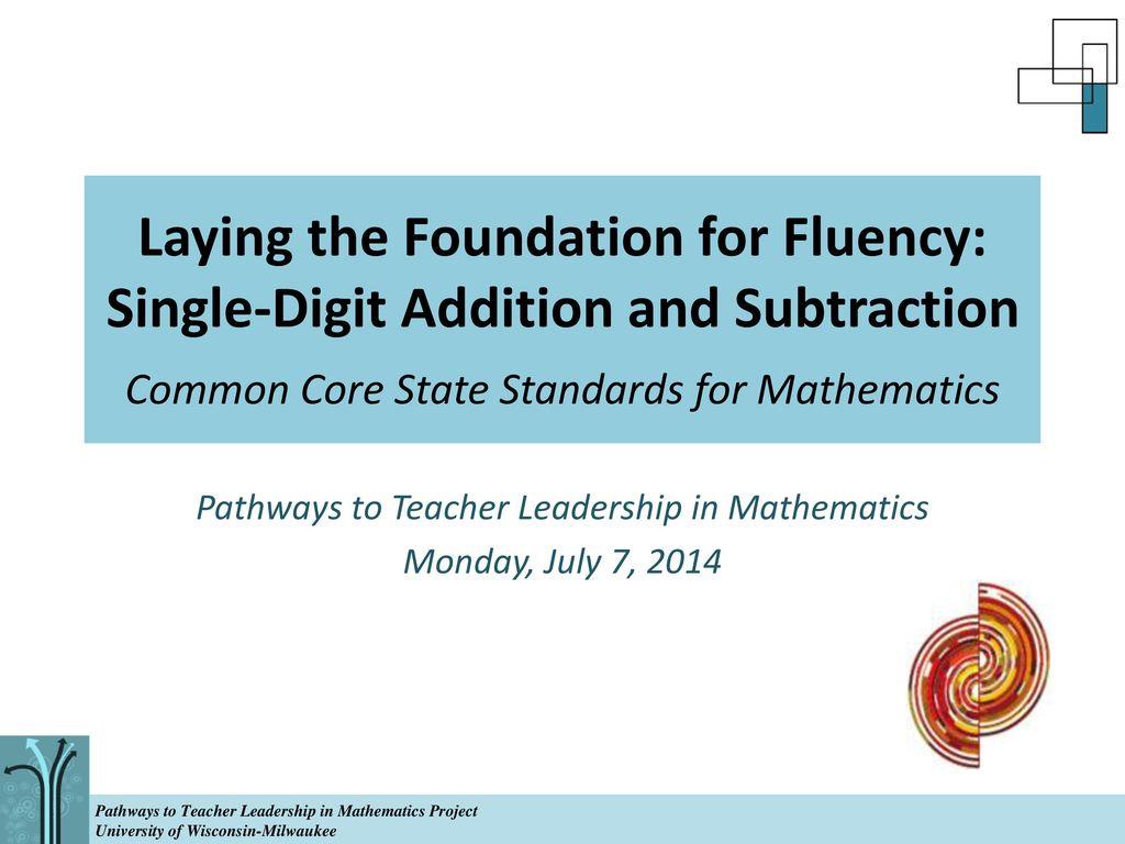 Pathways to Teacher Leadership in Mathematics Monday, July 7, ppt ...