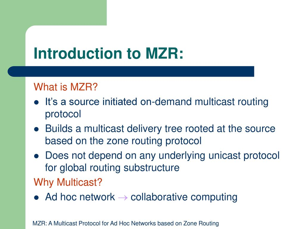 MZR: A Multicast Protocol based on Zone Routing - ppt download