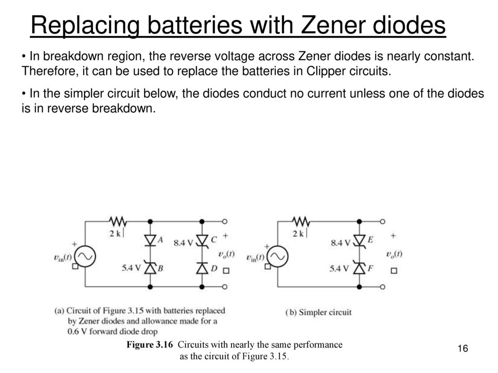 Chapter 3 Diode And Circuits Ppt Download In A Zener Circuit Like The Diagram Below Replacing Batteries With Diodes