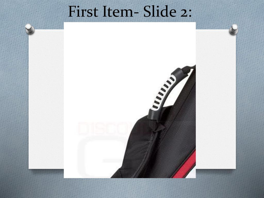 First Item- Slide 2: