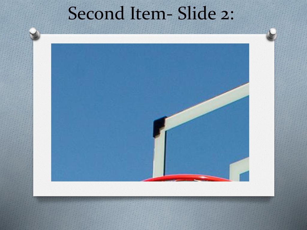 Second Item- Slide 2: